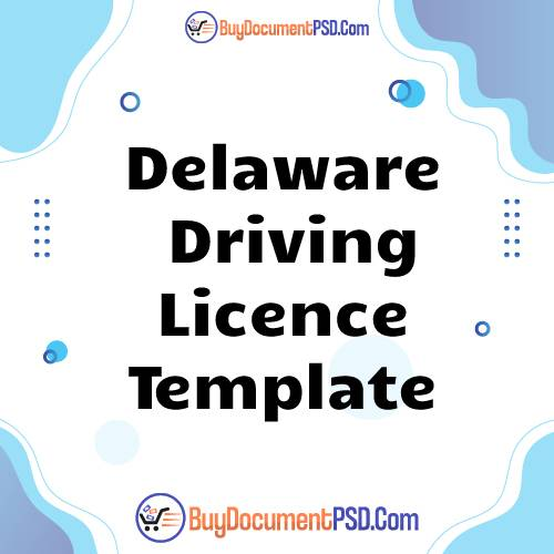 Buy Delaware Driving Licence Template