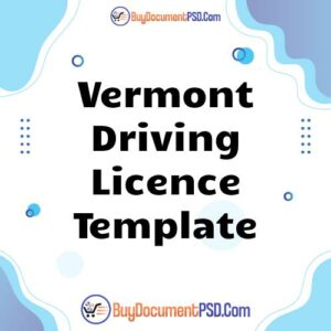 Buy Vermont Driving Licence Template